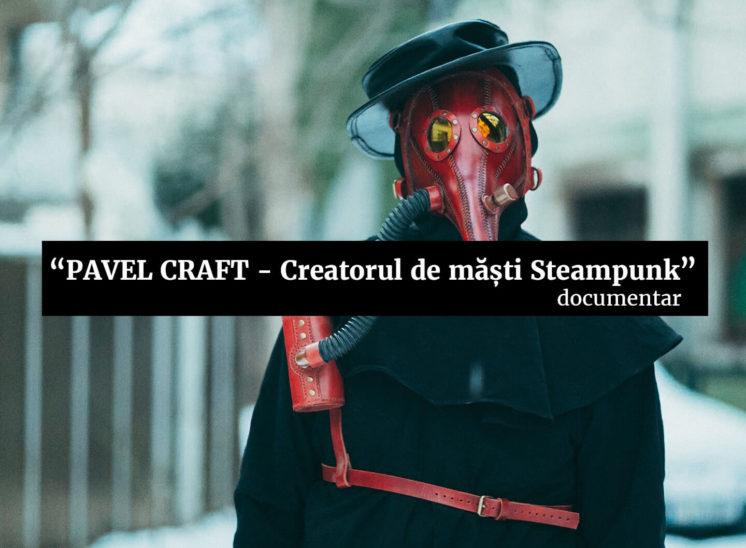Pavelcraft, creatorul de masti Steampunk